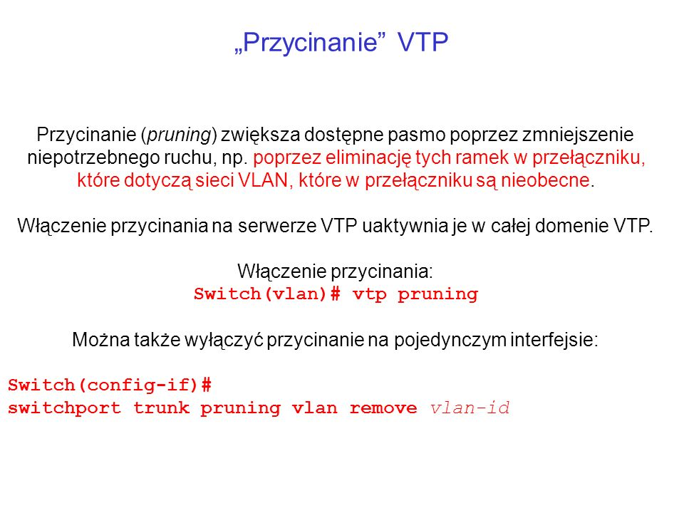 Switch(vlan)# vtp pruning