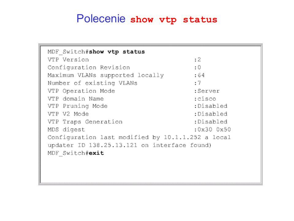 Polecenie show vtp status