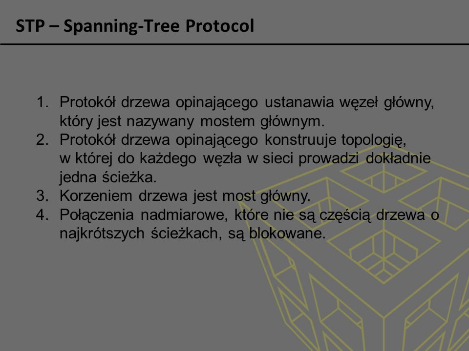 STP – Spanning-Tree Protocol