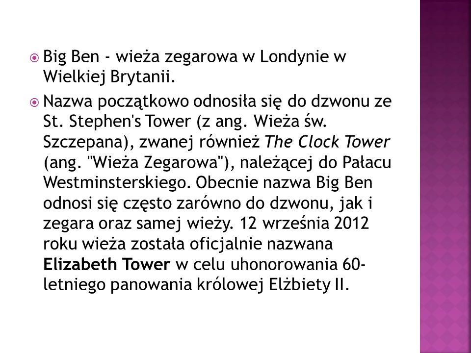 Big Ben - wieża zegarowa w Londynie w Wielkiej Brytanii.