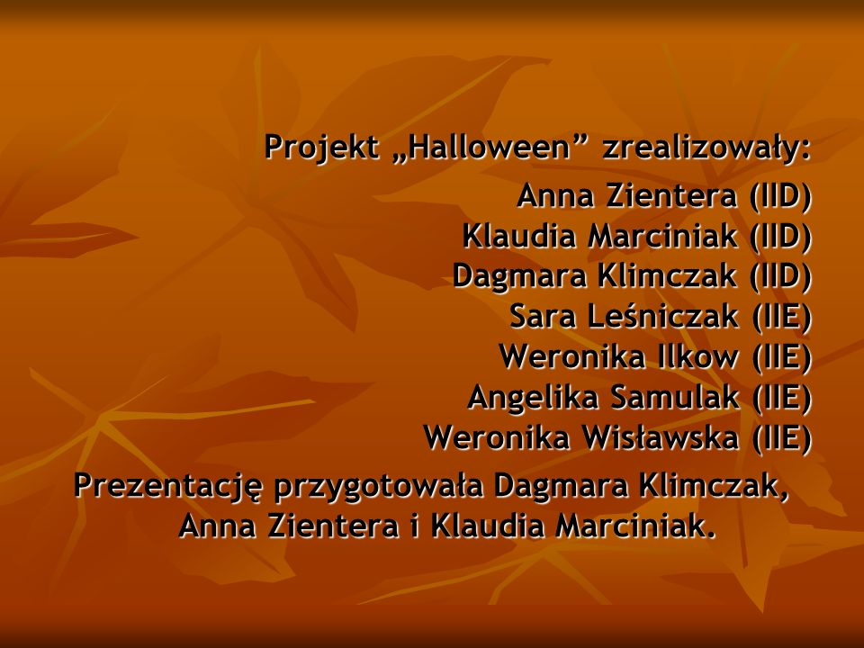 """Projekt """"Halloween zrealizowały:"""
