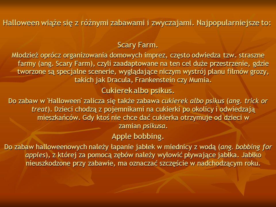 Halloween wiąże się z różnymi zabawami i zwyczajami