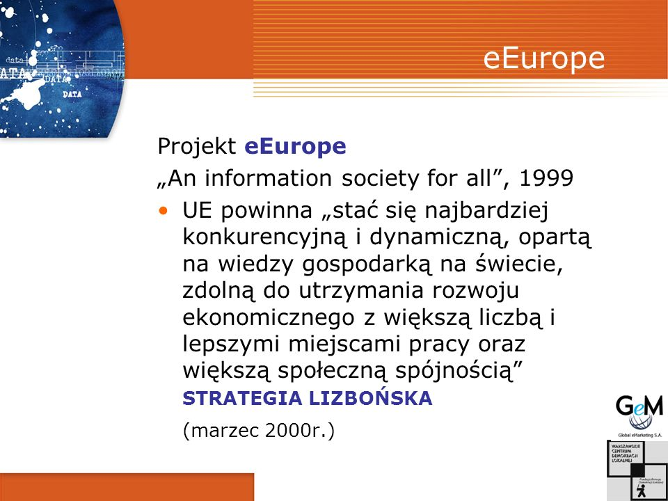"eEurope Projekt eEurope ""An information society for all , 1999"
