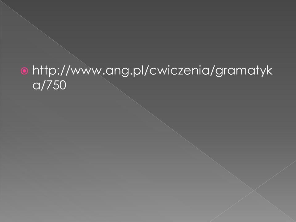 http://www.ang.pl/cwiczenia/gramatyka/750