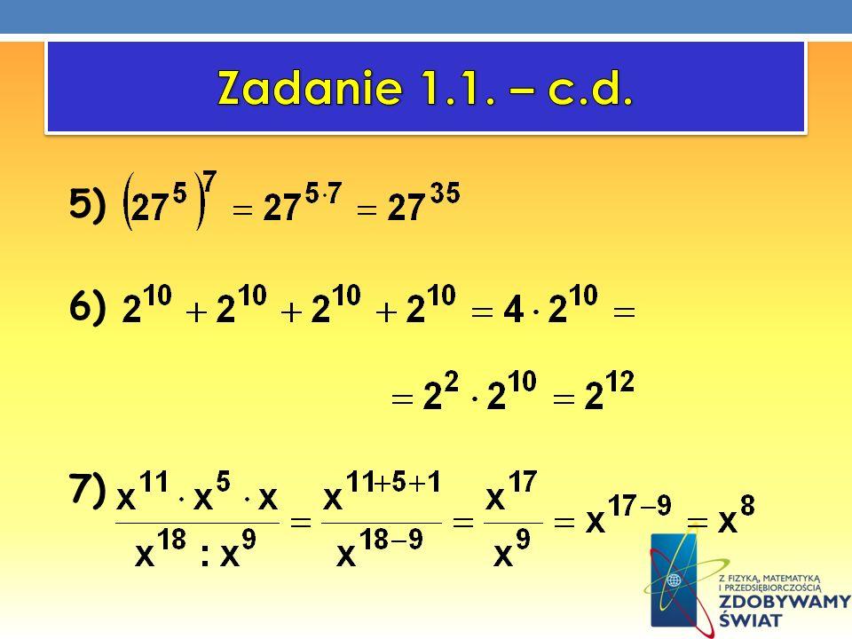 Zadanie 1.1. – c.d. 5) 6) 7)