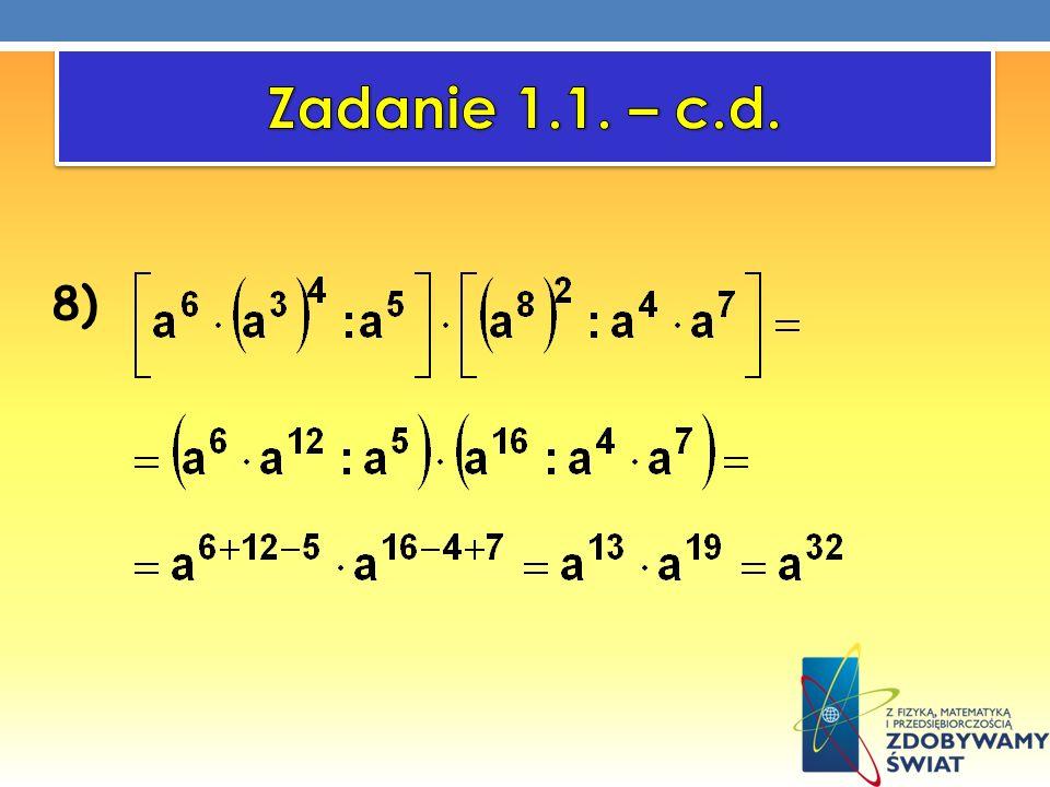 Zadanie 1.1. – c.d. 8)