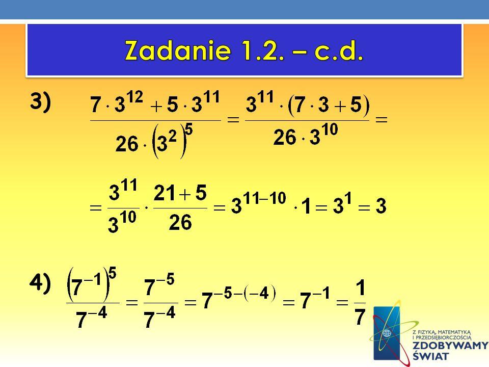 Zadanie 1.2. – c.d. 3) 4)