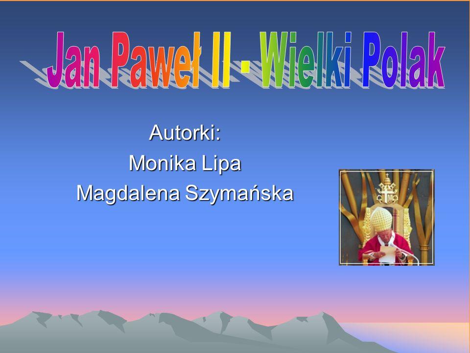 Autorki: Monika Lipa Magdalena Szymańska