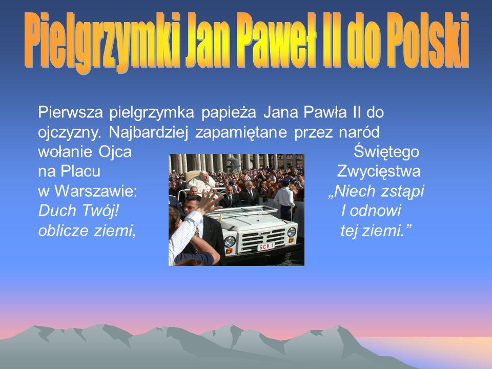 Pielgrzymki Jan Paweł II do Polski