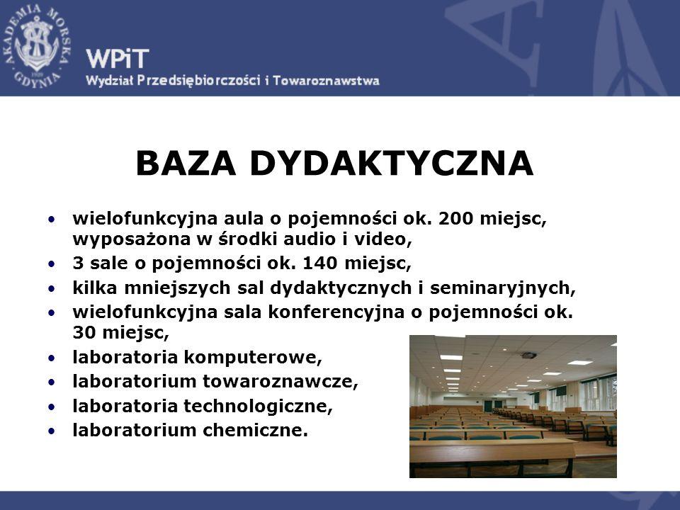 BAZA DYDAKTYCZNA wielofunkcyjna aula o pojemności ok. 200 miejsc, wyposażona w środki audio i video,