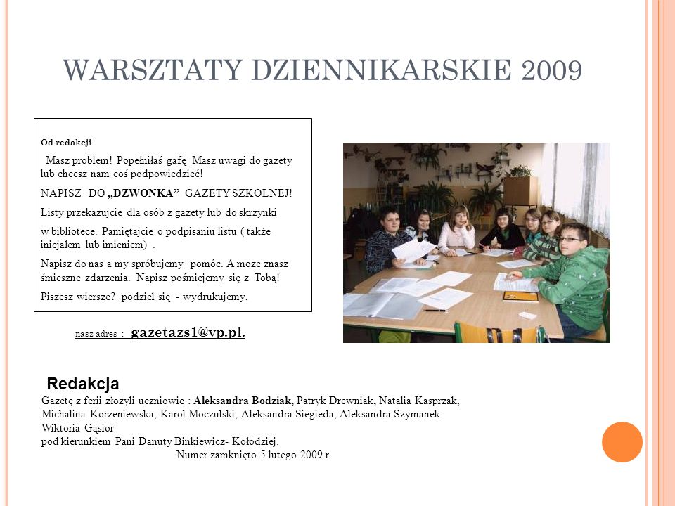 WARSZTATY DZIENNIKARSKIE 2009