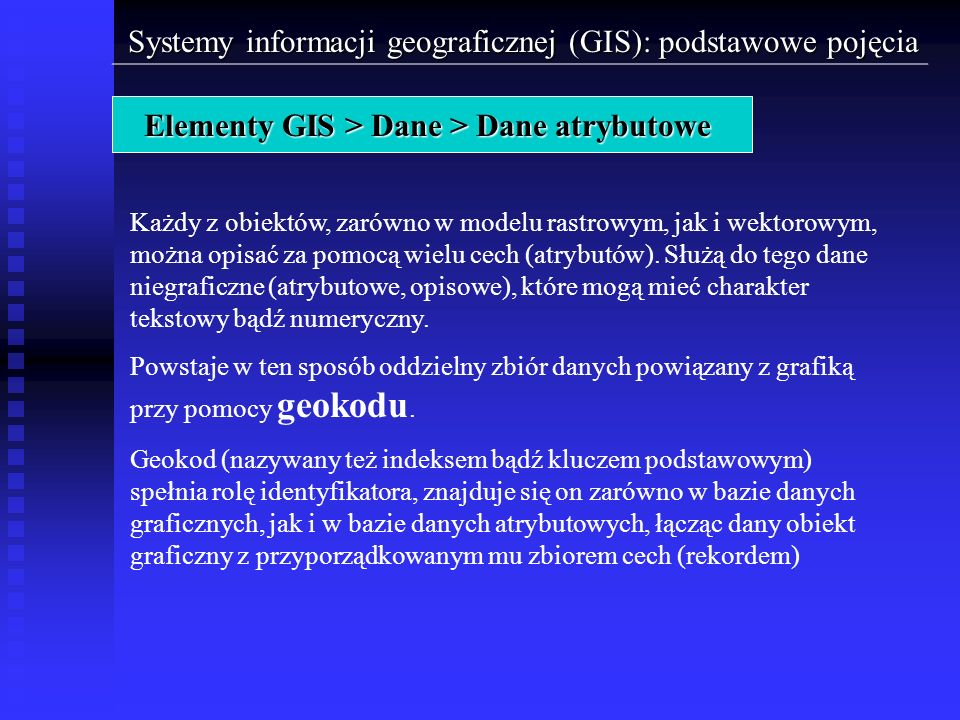 Elementy GIS > Dane > Dane atrybutowe