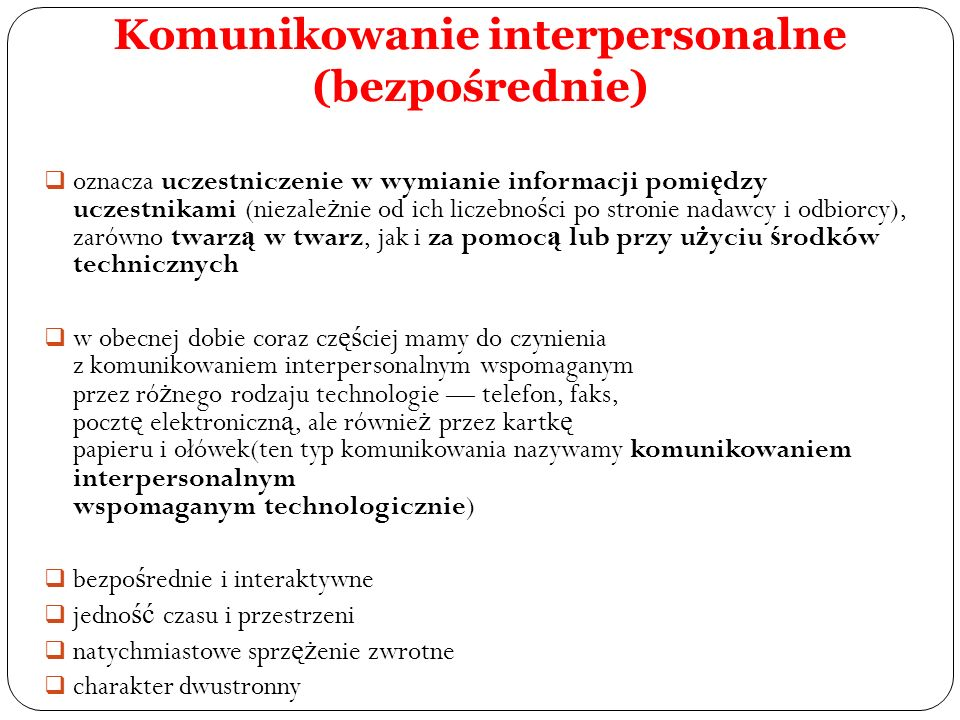 Komunikowanie interpersonalne (bezpośrednie)