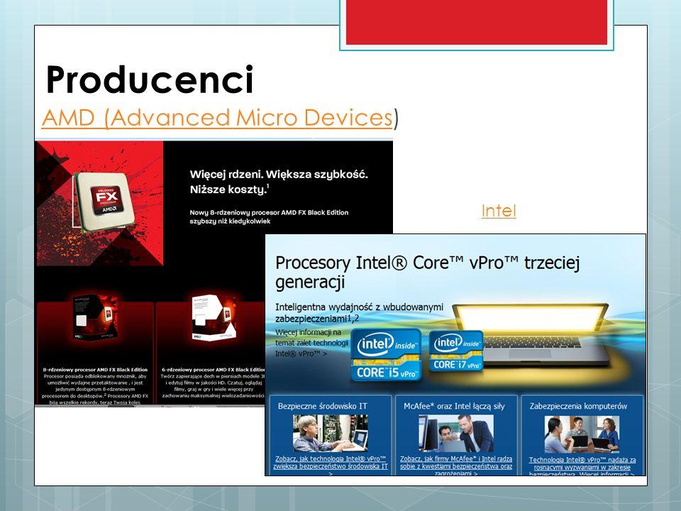 Producenci AMD (Advanced Micro Devices) Intel