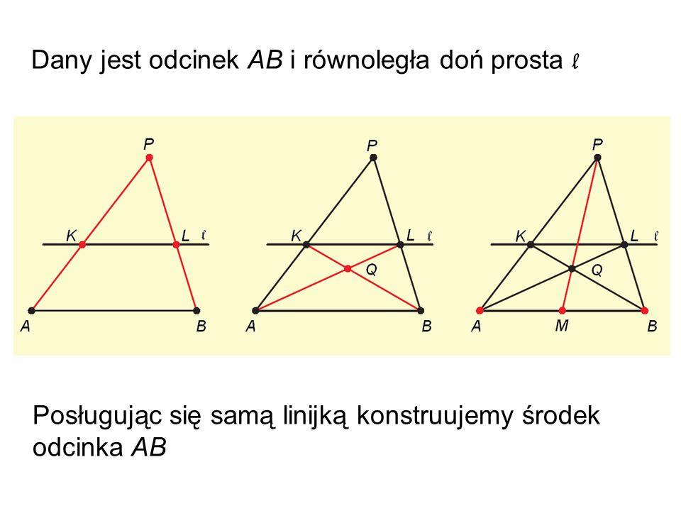 Dany jest odcinek AB i równoległa doń prosta l