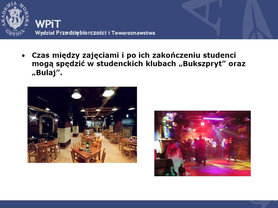 """Czas między zajęciami i po ich zakończeniu studenci mogą spędzić w studenckich klubach """"Bukszpryt oraz """"Bulaj ."""