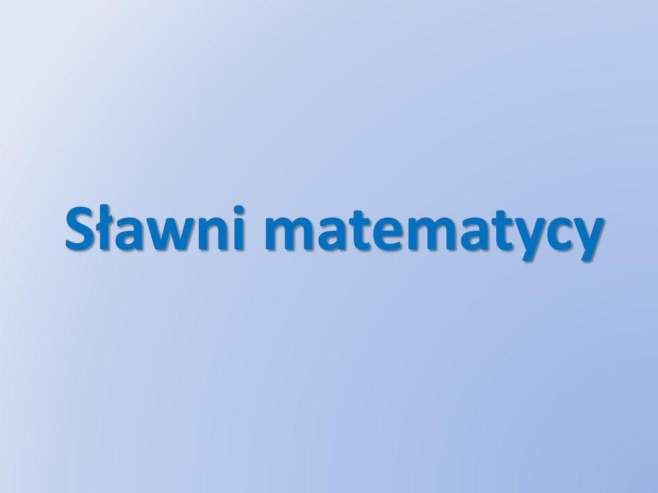 Sławni matematycy