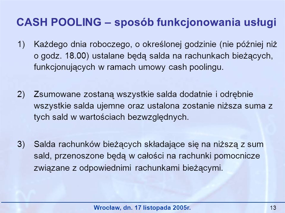 CASH POOLING – sposób funkcjonowania usługi