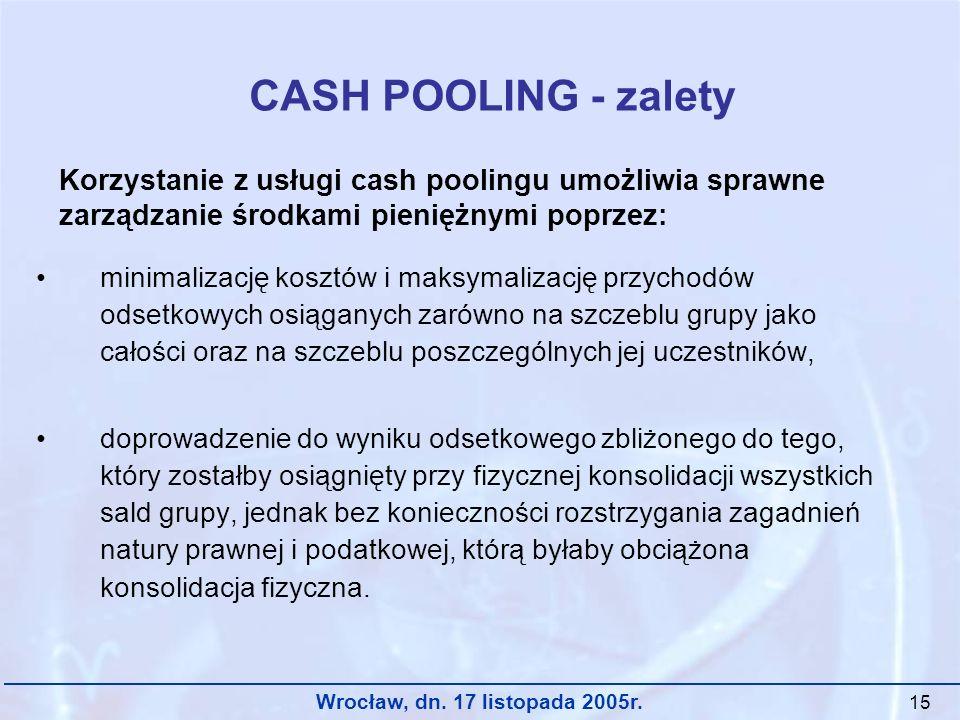 CASH POOLING - zalety Korzystanie z usługi cash poolingu umożliwia sprawne zarządzanie środkami pieniężnymi poprzez: