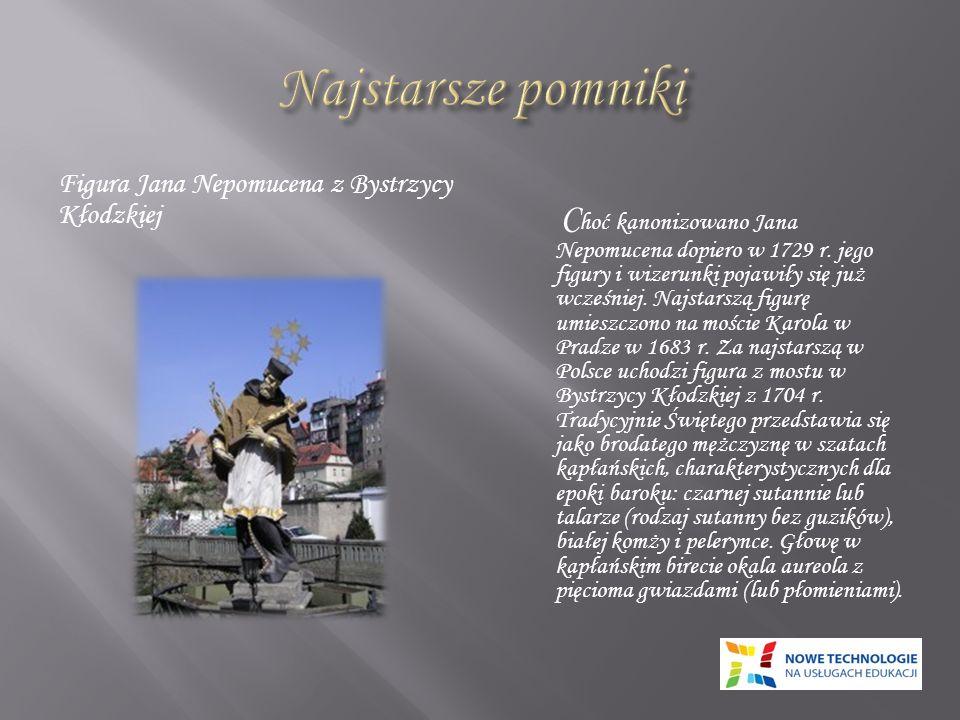 Najstarsze pomniki Figura Jana Nepomucena z Bystrzycy Kłodzkiej