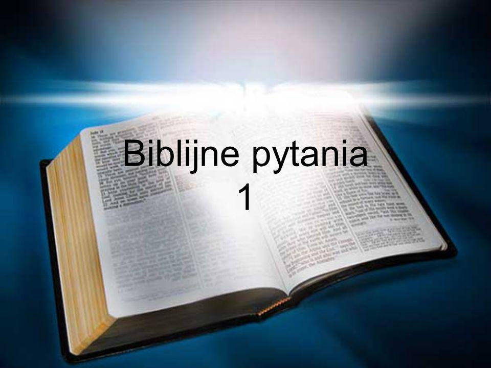 Biblijne pytania 1