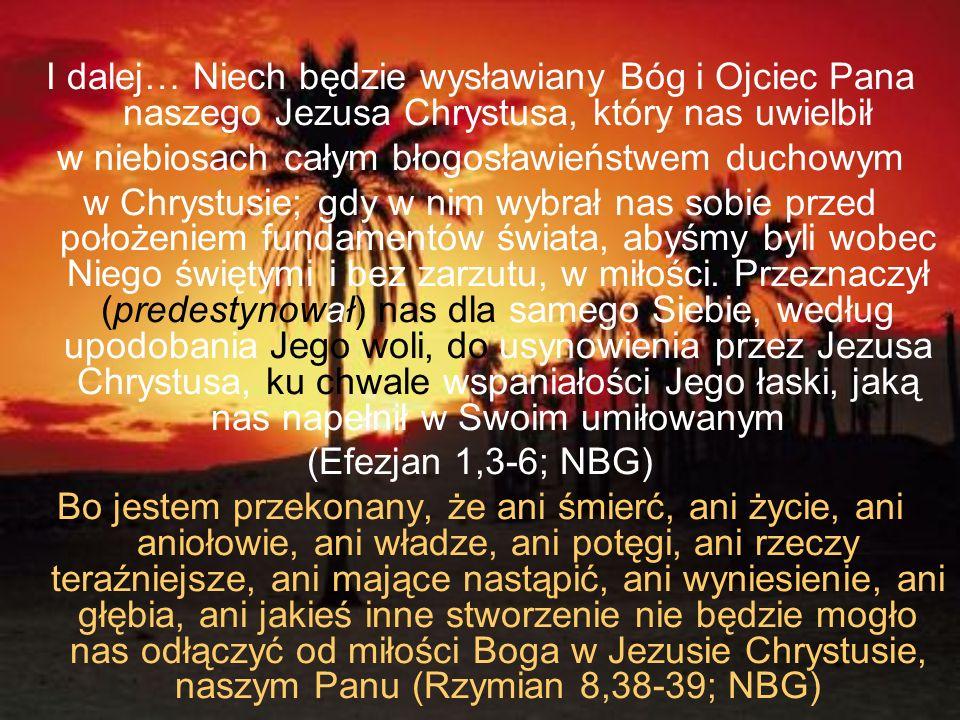 w niebiosach całym błogosławieństwem duchowym