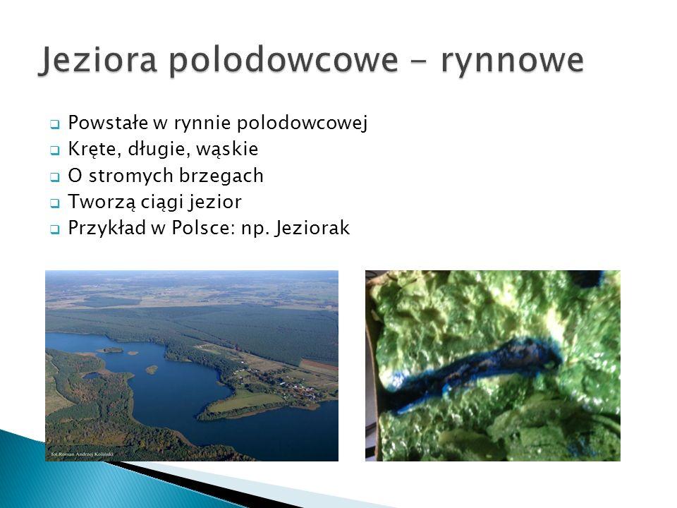 Jeziora polodowcowe - rynnowe