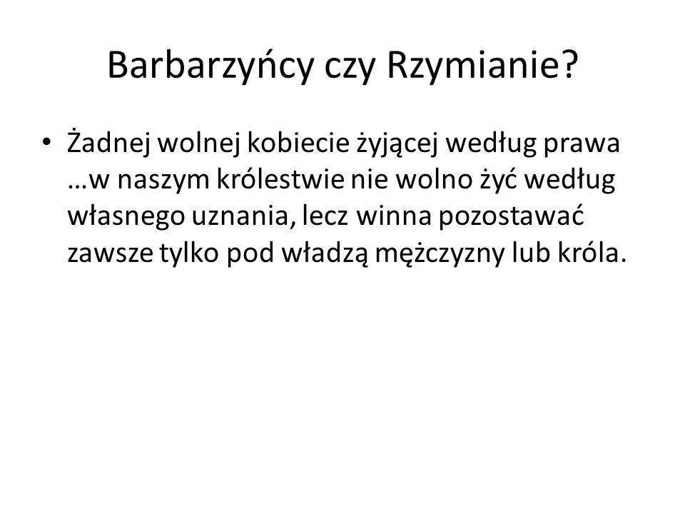 Barbarzyńcy czy Rzymianie