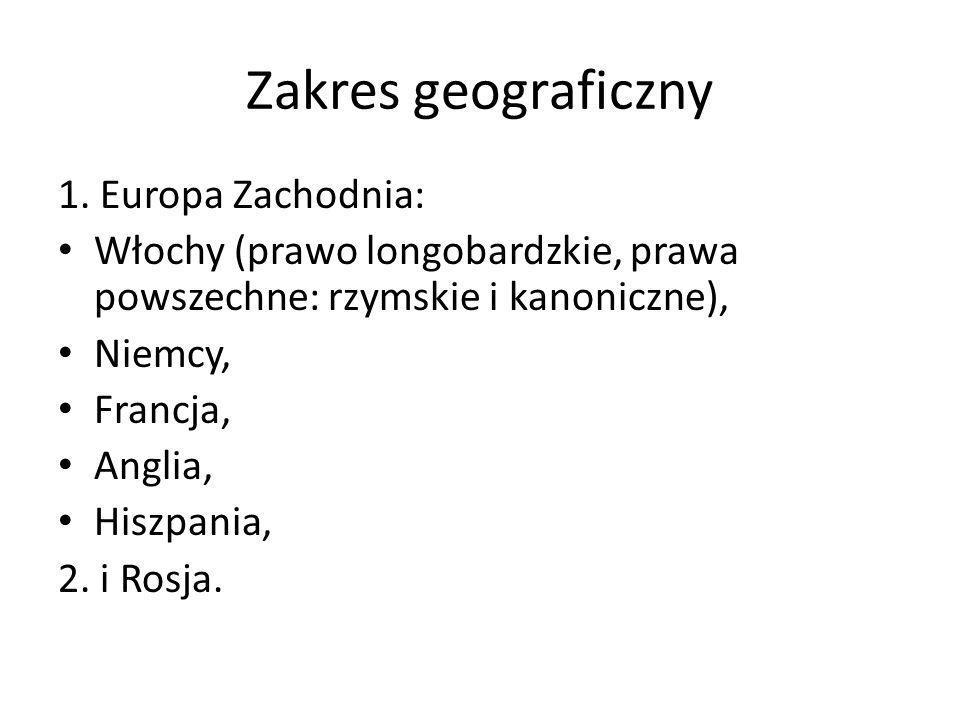 Zakres geograficzny 1. Europa Zachodnia: