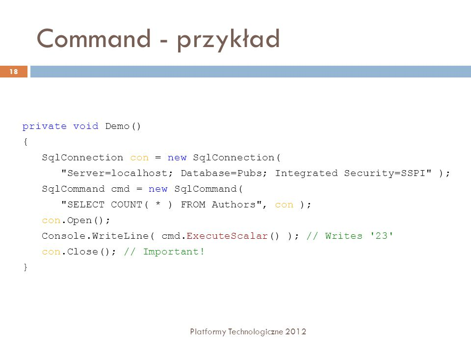 Command - przykład private void Demo() {