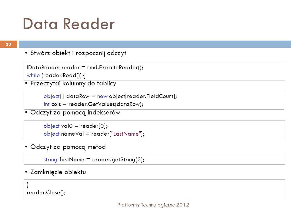 Data Reader Stwórz obiekt i rozpocznij odczyt