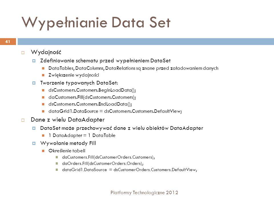 Wypełnianie Data Set Wydajność Dane z wielu DataAdapter