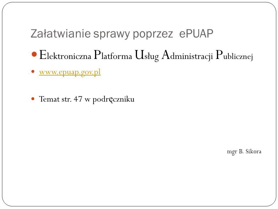 Załatwianie sprawy poprzez ePUAP