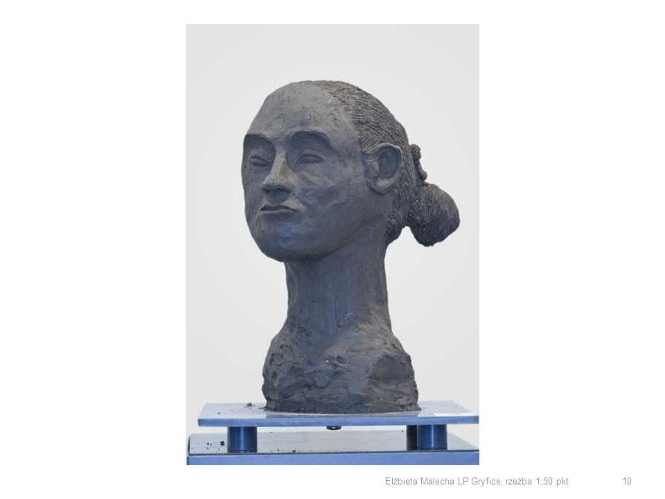 Elżbieta Malecha LP Gryfice, rzeźba 1,50 pkt.