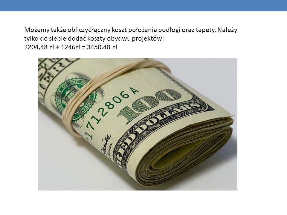 Możemy także obliczyć łączny koszt położenia podłogi oraz tapety