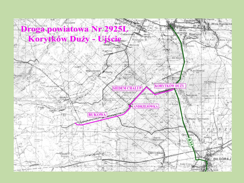Droga powiatowa Nr 2925L Korytków Duży - Ujście KORYTKÓW DUŻY SIEDEM CHAŁUP ANDRZEJÓWKA BUKOWA 835