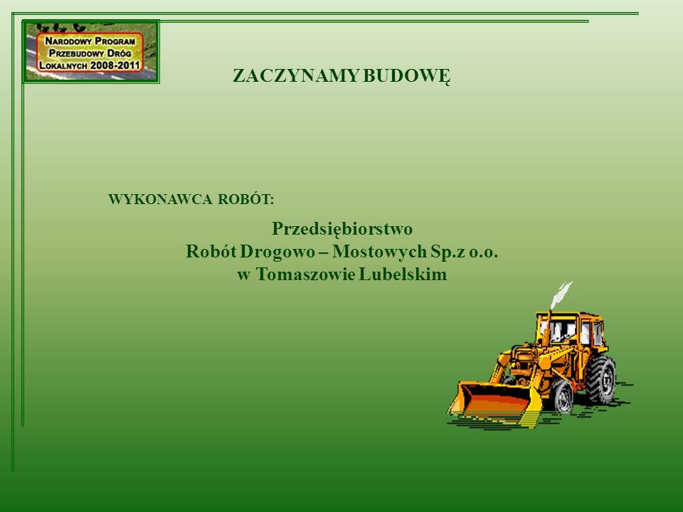 Robót Drogowo – Mostowych Sp.z o.o. w Tomaszowie Lubelskim
