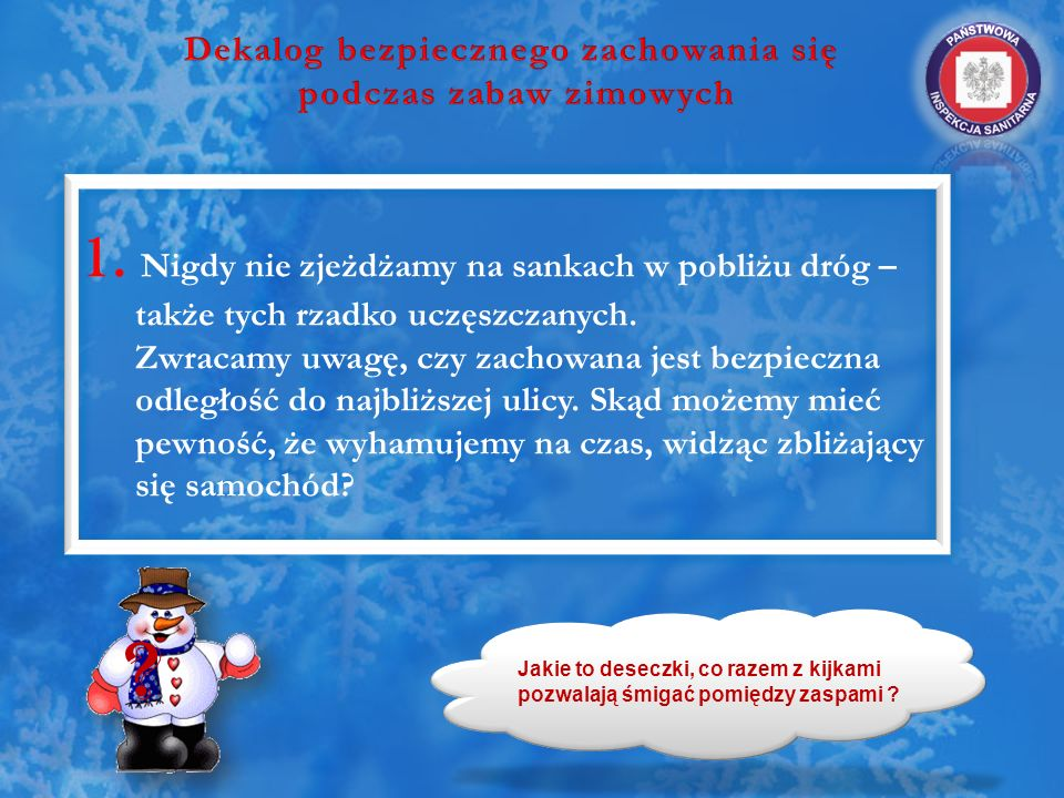 Dekalog bezpiecznego zachowania się podczas zabaw zimowych