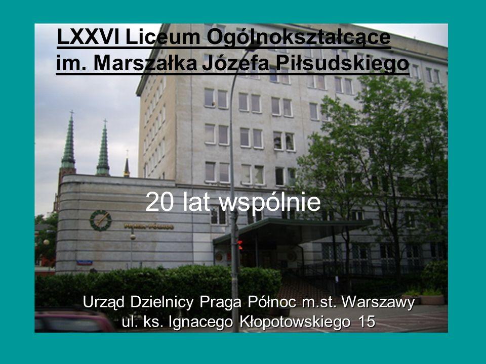 LXXVI Liceum Ogólnokształcące im. Marszałka Józefa Piłsudskiego