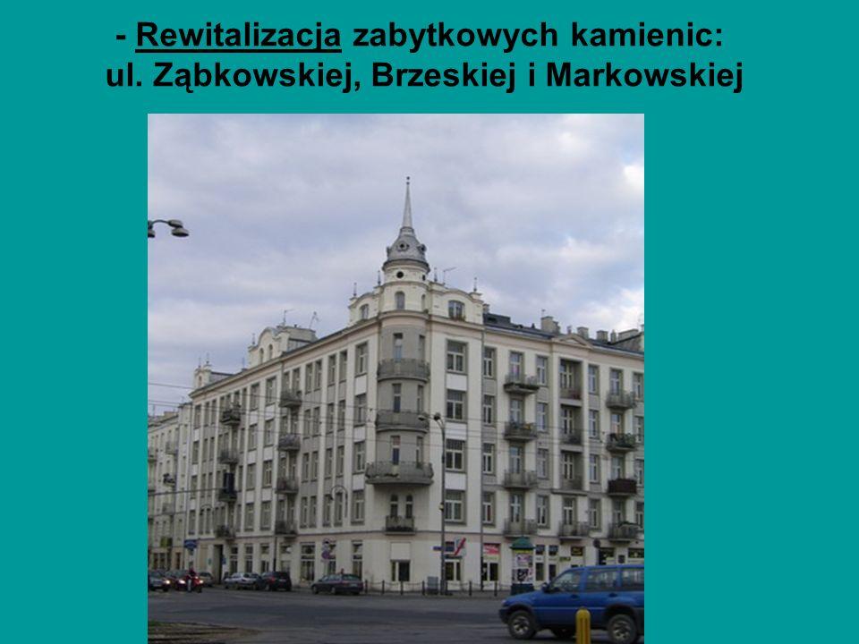 - Rewitalizacja zabytkowych kamienic: ul