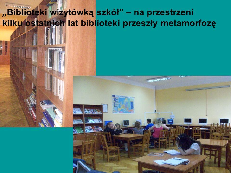 """""""Biblioteki wizytówką szkół – na przestrzeni"""