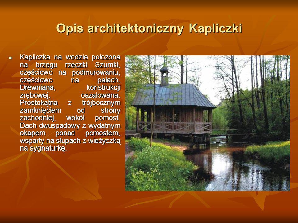 Opis architektoniczny Kapliczki
