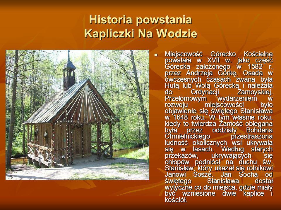 Historia powstania Kapliczki Na Wodzie