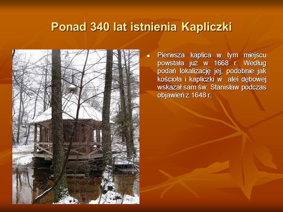 Ponad 340 lat istnienia Kapliczki