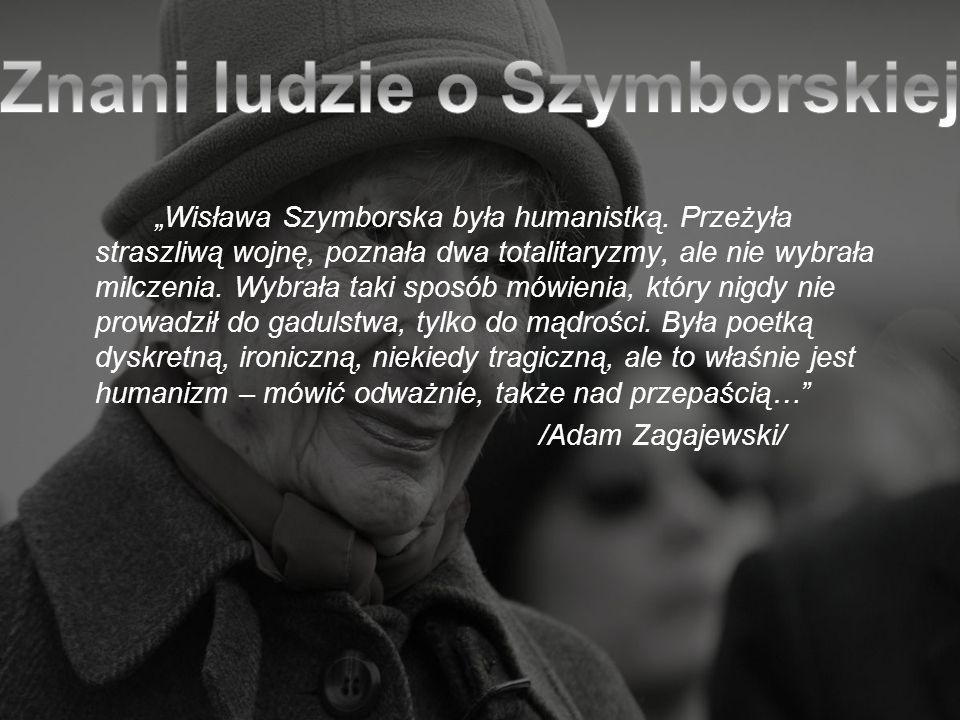 Znani ludzie o Szymborskiej