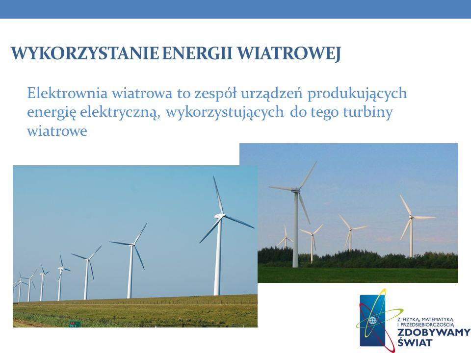 Wykorzystanie energii wiatrowej