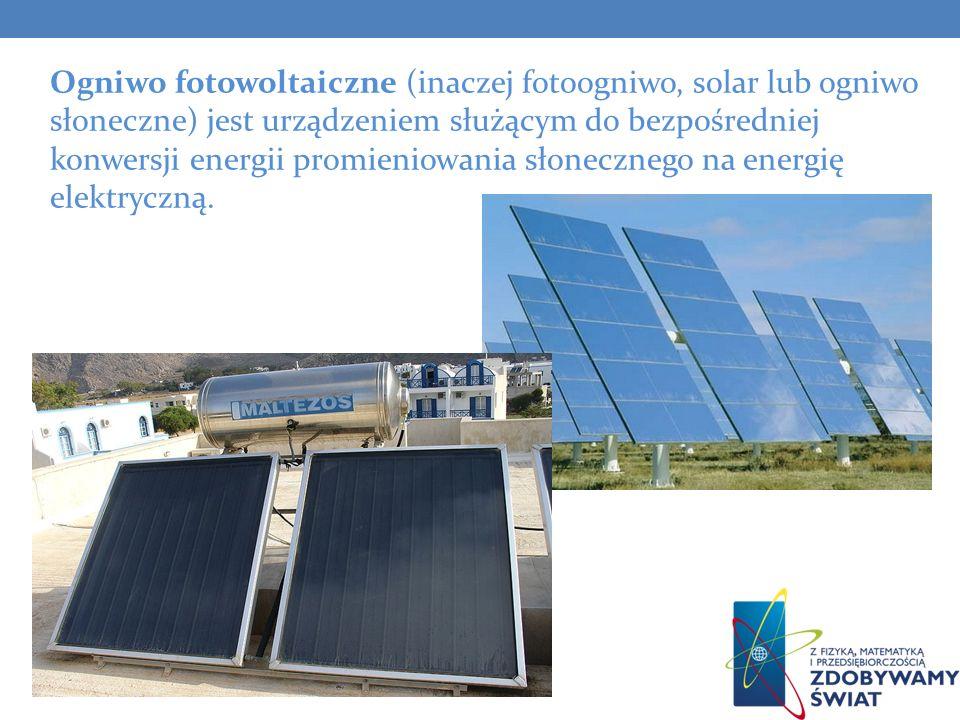 Ogniwo fotowoltaiczne (inaczej fotoogniwo, solar lub ogniwo słoneczne) jest urządzeniem służącym do bezpośredniej konwersji energii promieniowania słonecznego na energię elektryczną.
