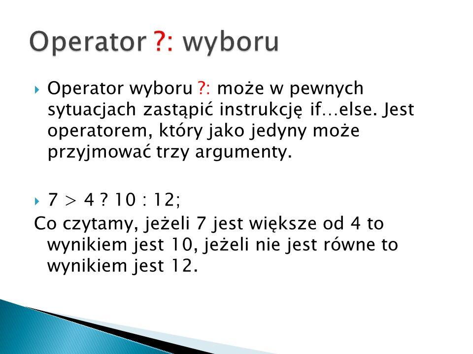 Operator : wyboru