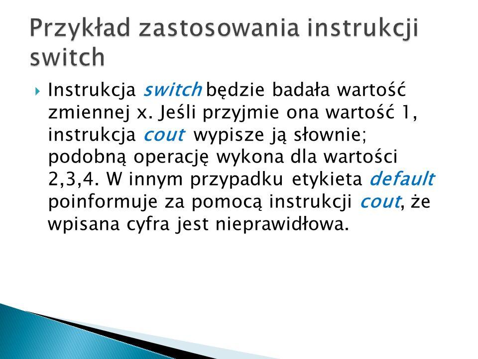 Przykład zastosowania instrukcji switch