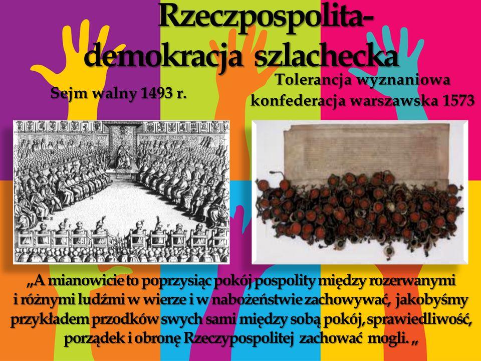 Rzeczpospolita- demokracja szlachecka